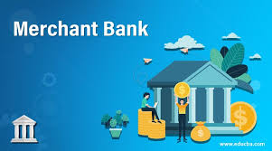 Financial institutions apply to open merchant banks here